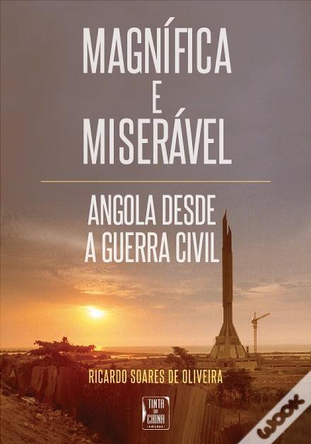 Magnífica e Miserável Ricardo Soares de Oliveira