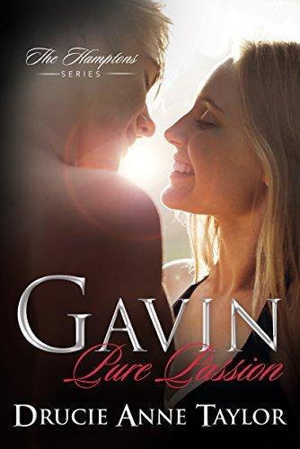 Gavin: Pure Passion (Hamptons Book 1) Drucie Anne Taylor