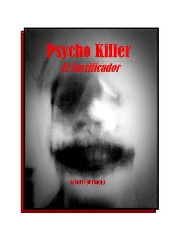 Psicokiller  by  Álvaro Bermejo