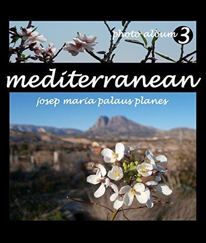 MEDITERRANEAN [3] [ENG]  by  Josep Maria Palaus Planes