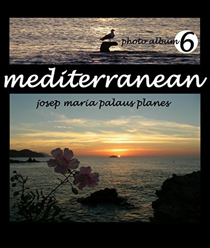 MEDITERRANEAN [6] [ENG]  by  Josep Maria Palaus Planes