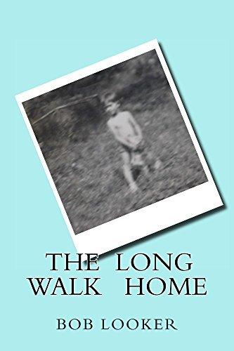 The Long Walk Home  by  Bob Looker