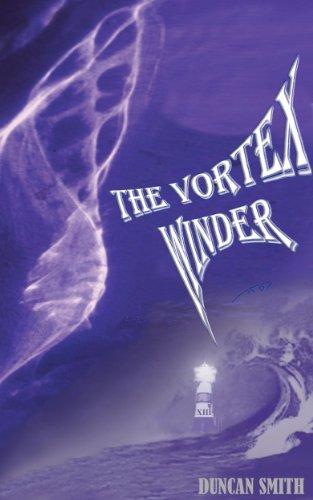 The Vortex Winder Duncan  Smith