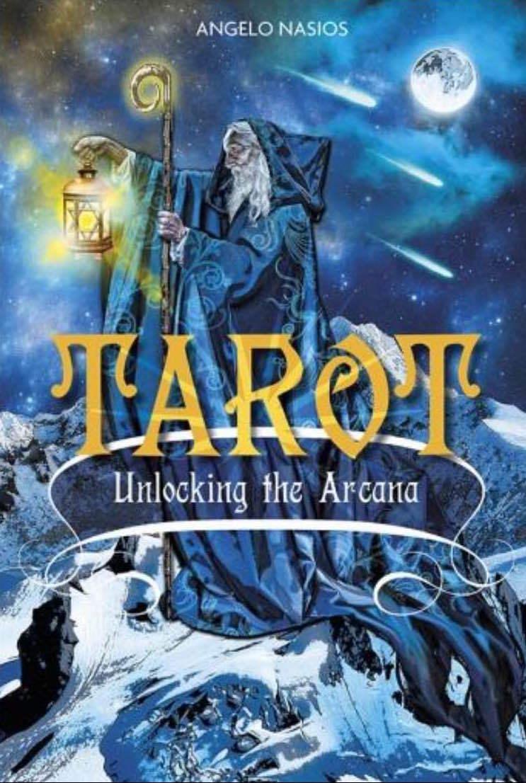 Tarot Unlocking the Arcana Angelo Nasios