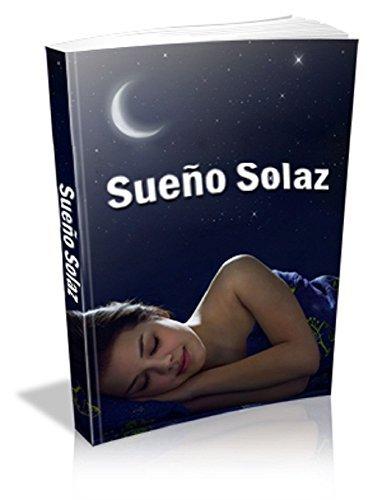 Sueño Solaz: El Consuelo de Dormir Antonio Errera