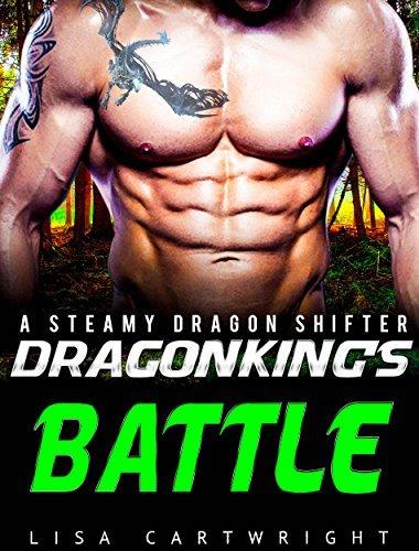 ROMANCE: Dragon Kings Battle (Shifter Romance,Alpha Male Romance,BBW Romance,Paranormal Romance)  by  Lisa Cartwright