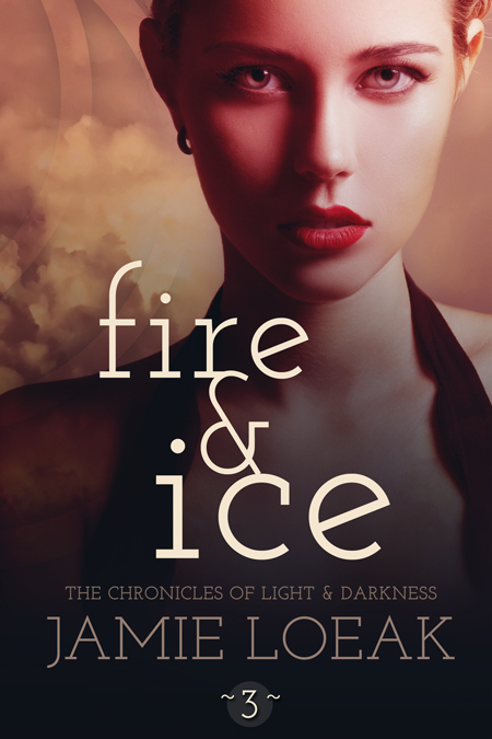 Fire and Ice (The Chronicles of Light and Darkness, #3)  by  Jamie Loeak