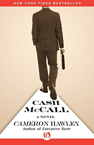 Cash McCall: A Novel Cameron Hawley