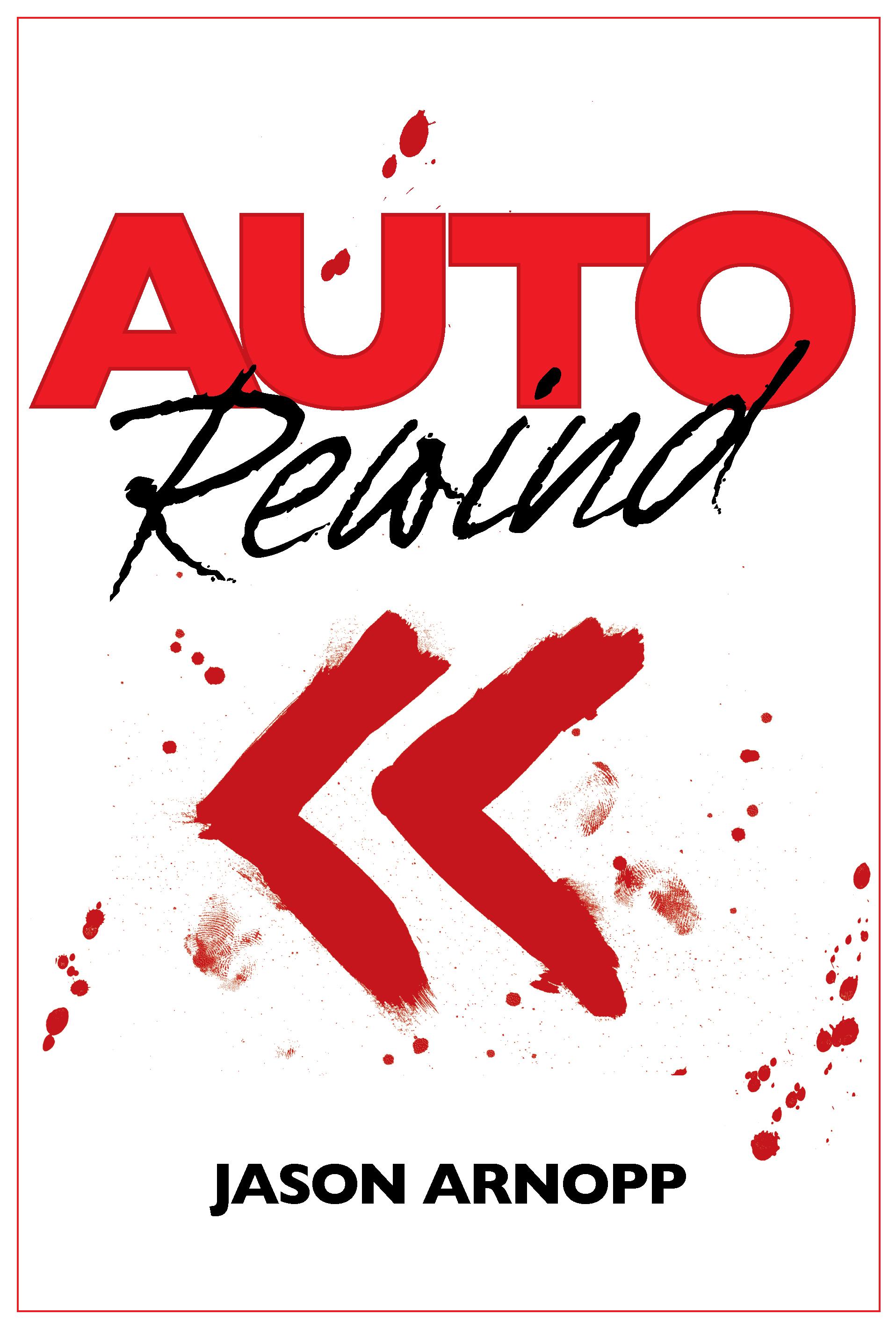 Auto Rewind  by  Jason Arnopp