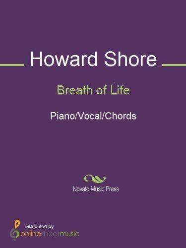 Breath of Life Howard Shore