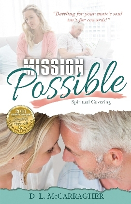 Mission Possible Spiritual Covering  by  Deborah L. McCarragher
