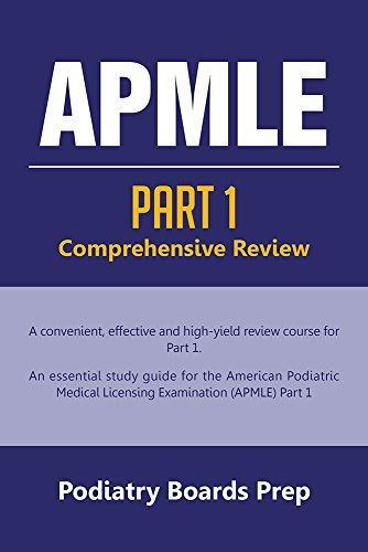 APMLE: PART 1 Comprehensive Review  by  Podiatry Boards Prep