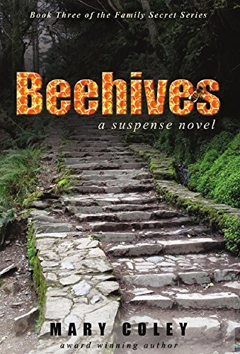 Beehives: A Suspense Novel  by  Mary Coley