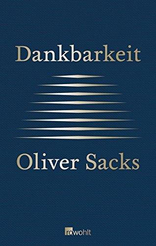 Dankbarkeit  by  Oliver Sacks