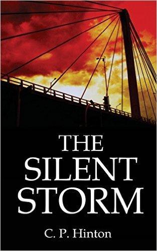 The Silent Storm C.P. Hinton