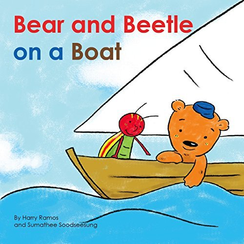 Bear and Beetle on a Boat (ABC Phonics Series)  by  Harry Ramos