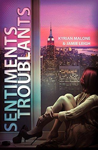 Sentiments Troublants | Roman lesbien, livre lesbien  by  Kyrian Malone