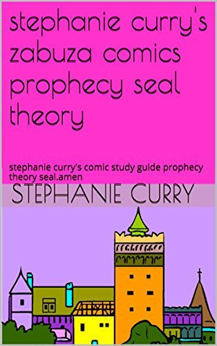 stephanie currys zabuza comics prophecy seal theory: stephanie currys comic study guide prophecy theory seal.amen (stephanie curry zabuzacomic revolution theory seal-copyright material) Stephanie Curry