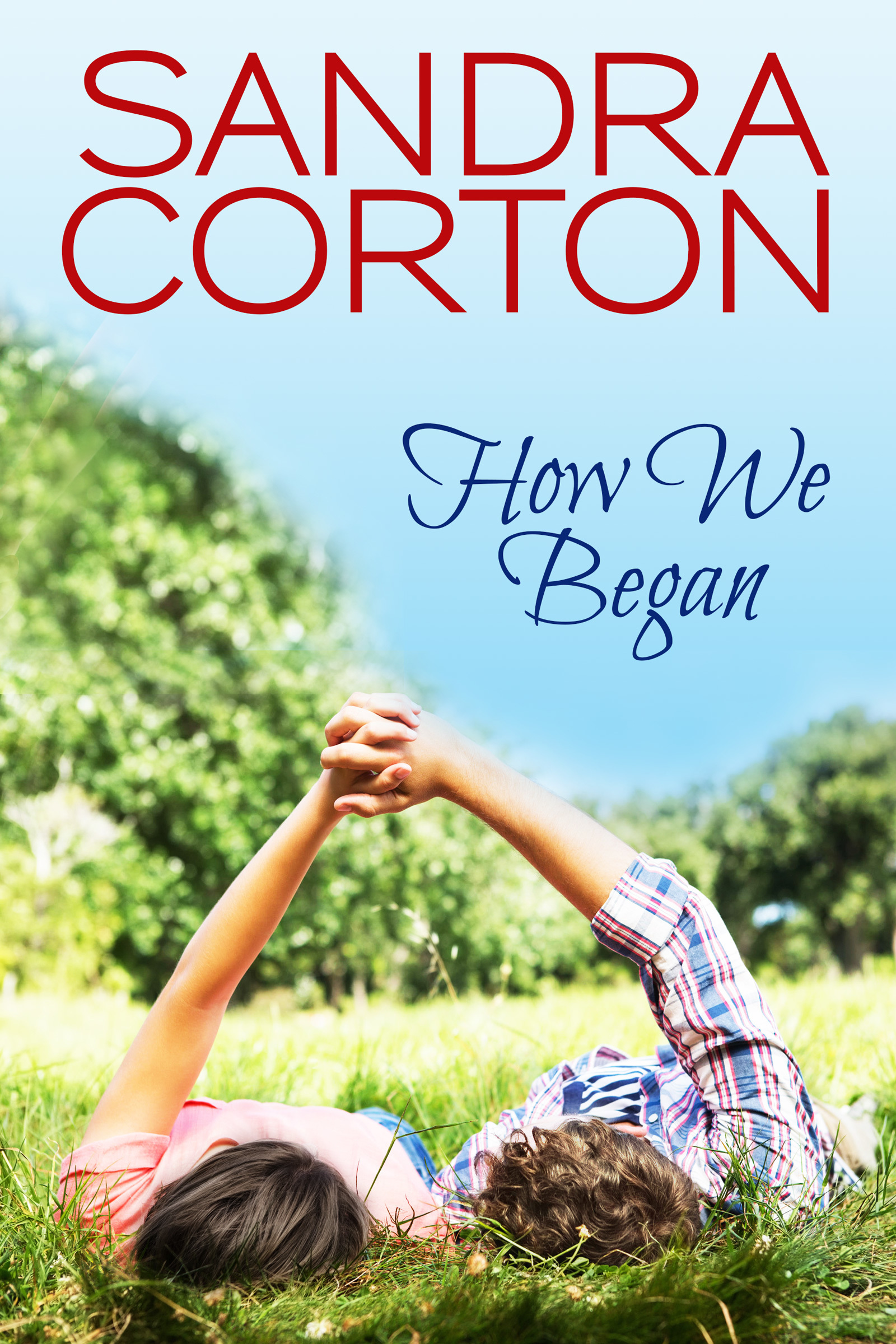 How We Began Sandra Corton
