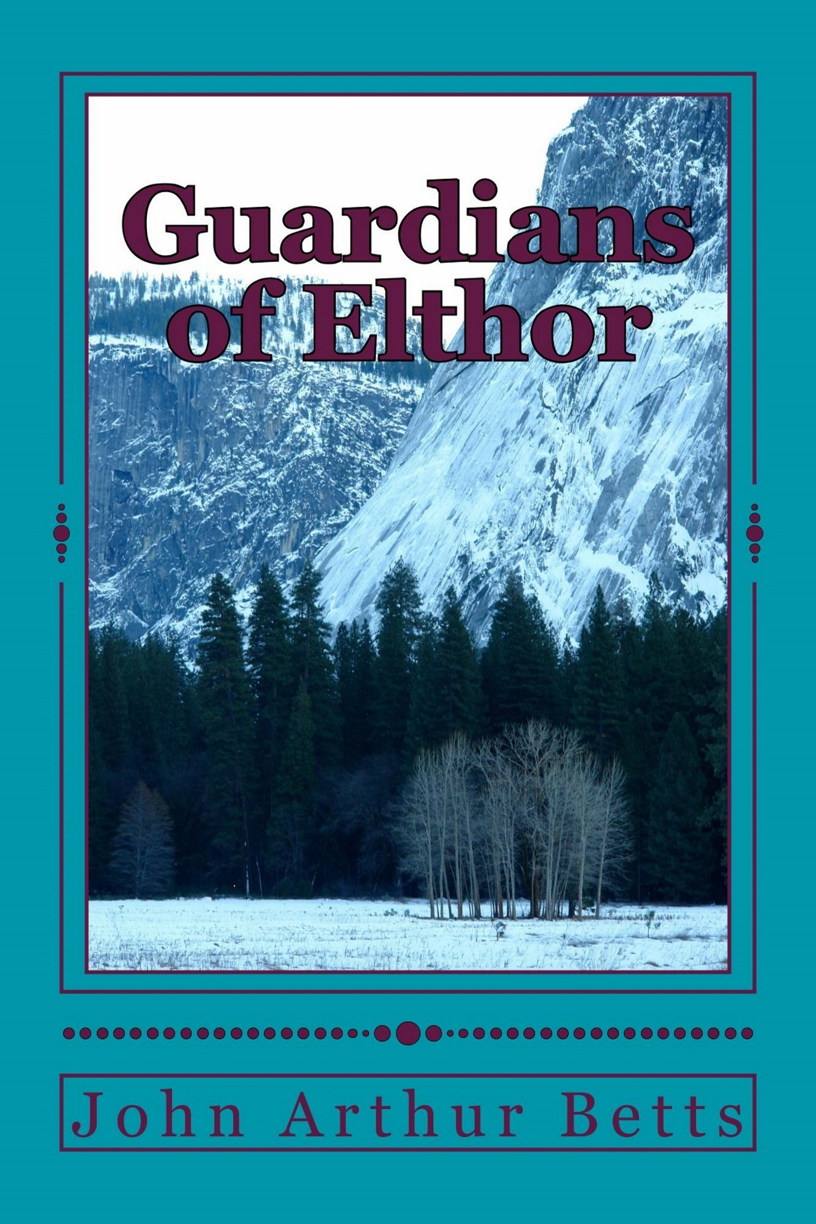 Guardians of Elthor  by  John Arthur Betts