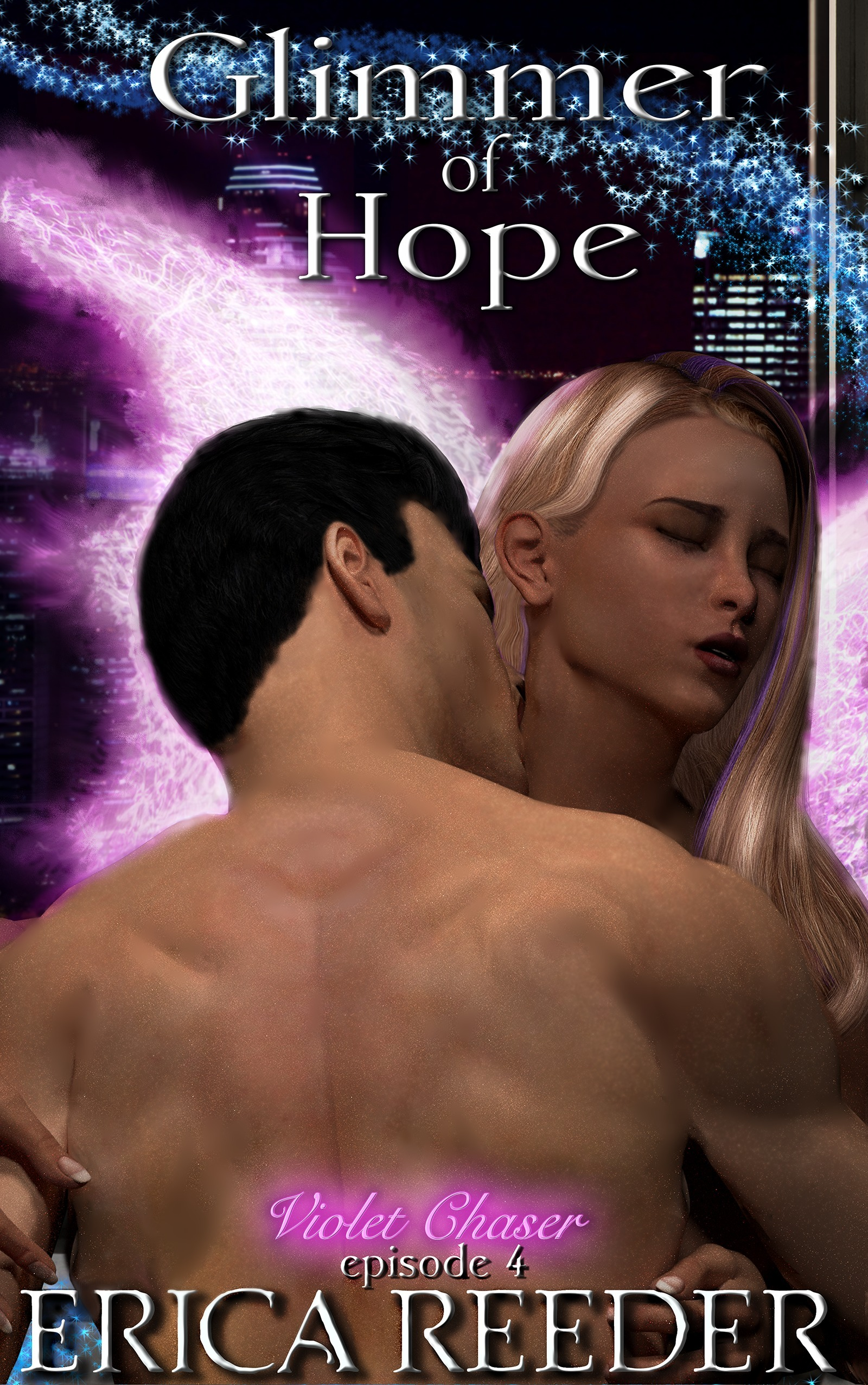 Glimmer Of Hope (Violet Chaser Series, Episode 4)  by  Erica Reeder