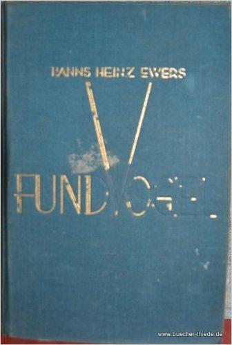 Fundvogel. Die Geschichte einer Wandlung  by  Hanns Heinz Ewers