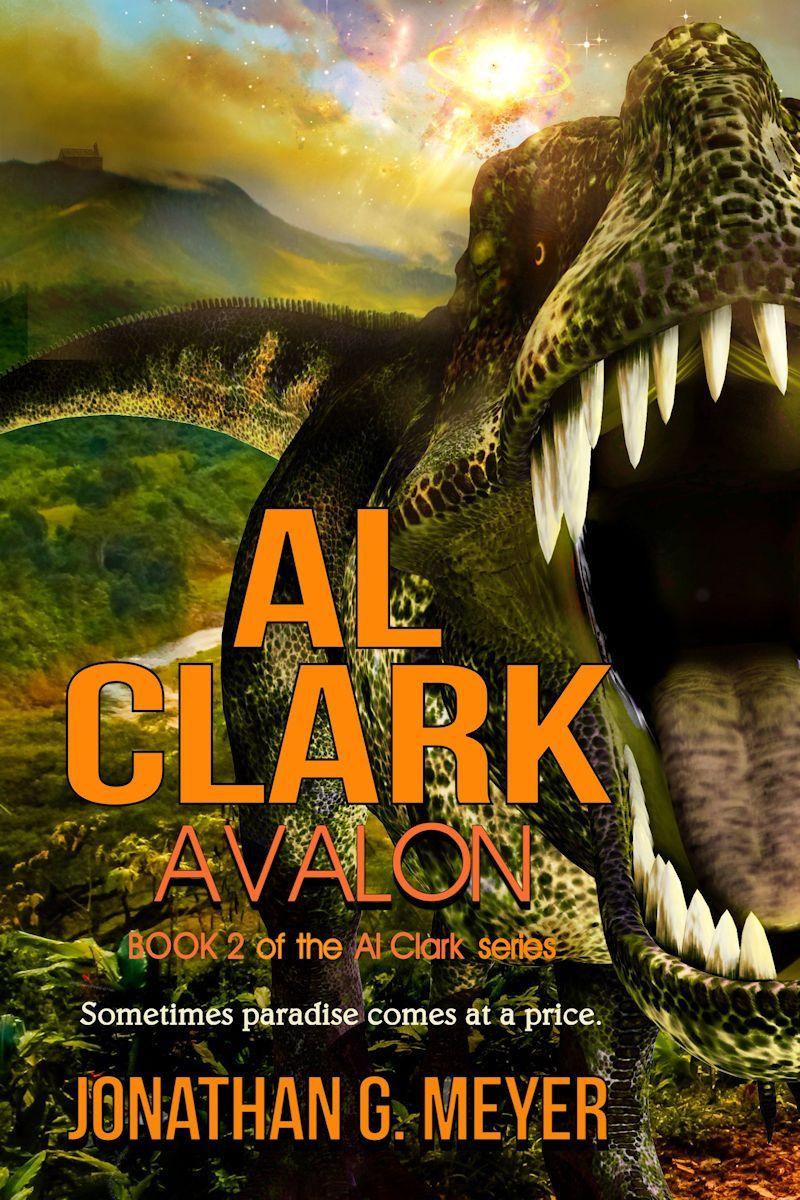 AL CLARK - Avalon (Book Two}  by  Jonathan G. Meyer