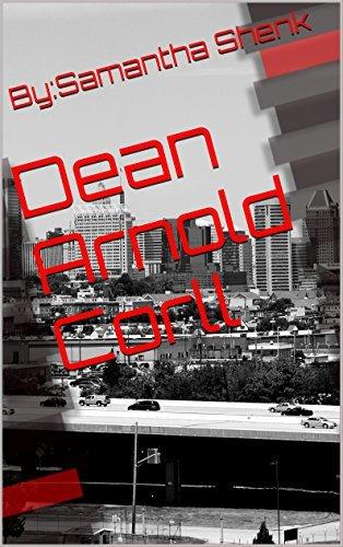 Dean Arnold Corll By:Samantha Shenk