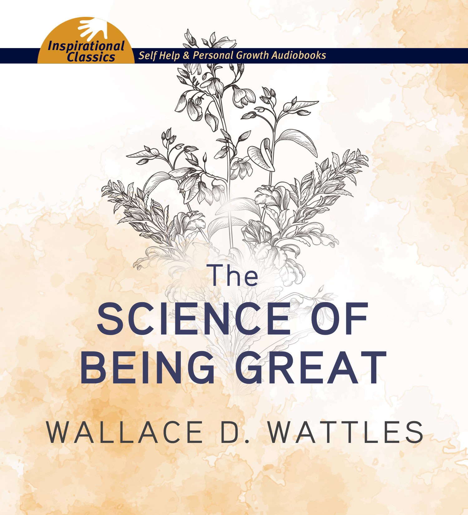Science of Being Great, The  by  Wallace D. Wattles