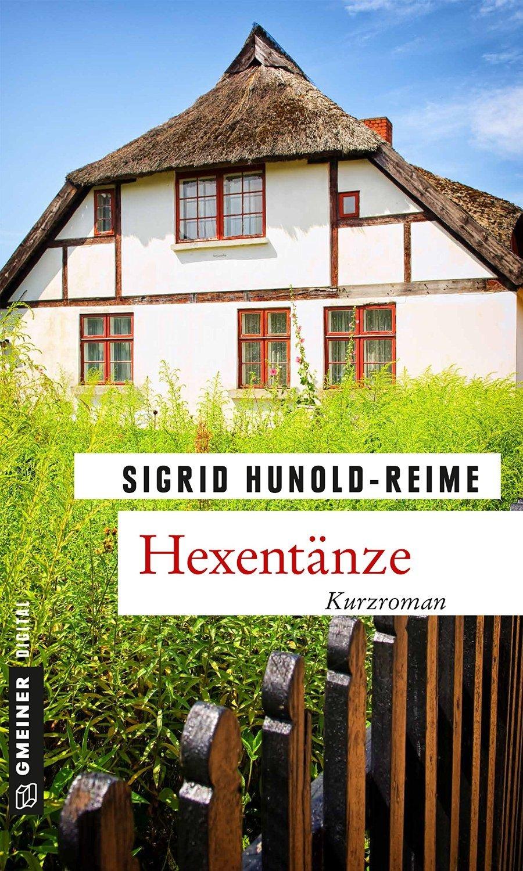 Hexentänze Sigrid Hunold-Reime
