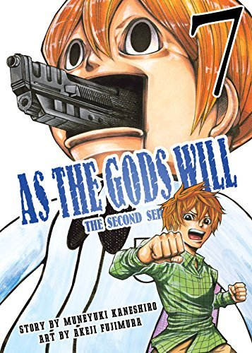 As the Gods Will The Second Series Vol. 7 (As the Gods Will: The Second Series) Kaneshiro Muneyuki