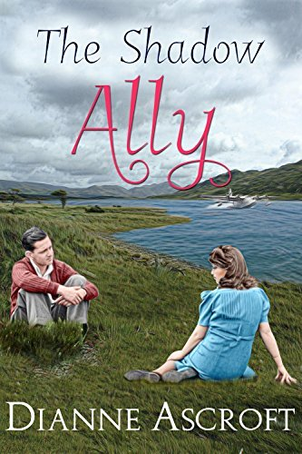 The Shadow Ally (The Yankee Years Book 1) Dianne Ascroft