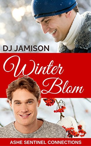 Winter Blom (Ashe Sentinel Connections Book 4) D.J. Jamison
