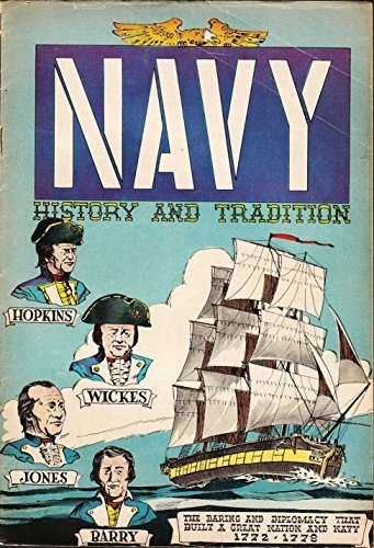 Navy History and Tradition [1772-1778] (1958)  by  Theodore Rosco