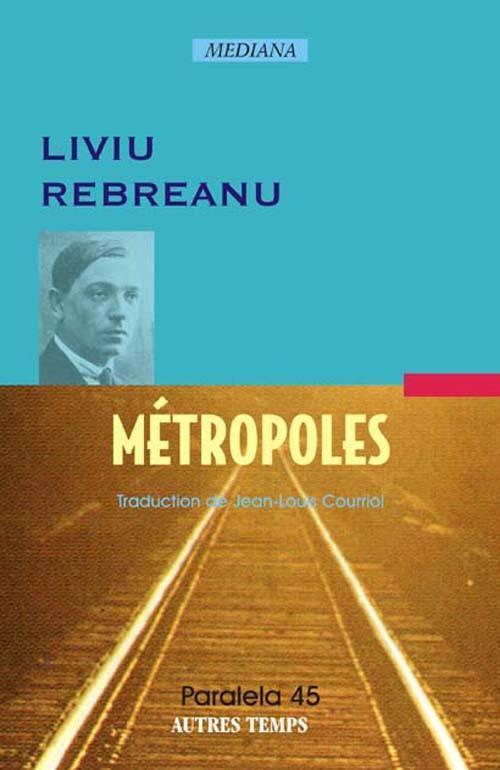 Métropoles Liviu Rebreanu