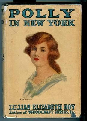 Polly in New York Lillian Elizabeth Roy