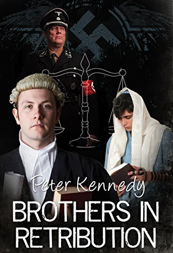 Brothers in Retribution  by  Peter Kennedy