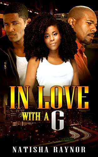 In Love With a G  by  Natisha Raynor