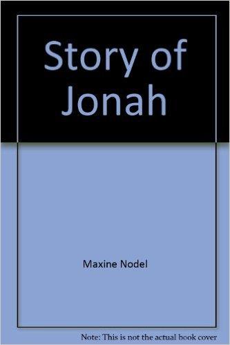 Story of Jonah: (Famous Bible Stories) Board Book Frobel-Kan Co. Ltd.