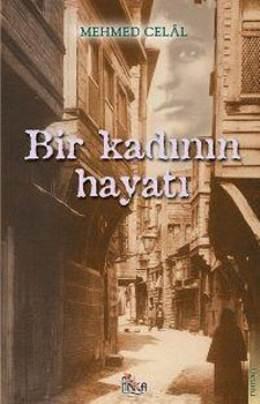Bir Kadının Hayatı Mehmet Celal