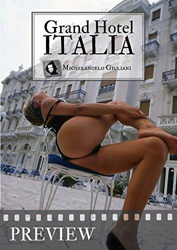 Grand Hotel Italia: Preview (Michelangelo Giuliani Book 87) Michelangelo Giuliani