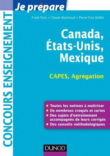 Canada, Etats-Unis, Mexique - Capes-Agrégation : Capes-Agrégation Géographie Frank Paris