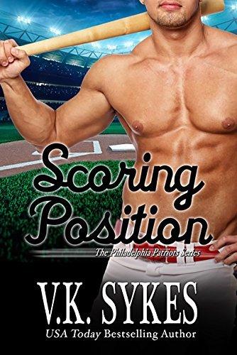Scoring Position (Philadelphia Patriots Book 6)  by  V.K. Sykes