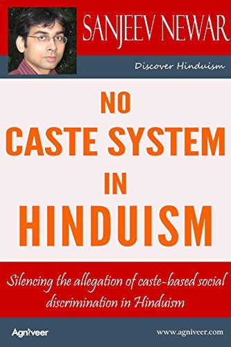 No Caste System in Hinduism: Silencing the allegation of caste-based social discrimination in Hinduism (Discover Hinduism Book 2)  by  Sanjeev Newar