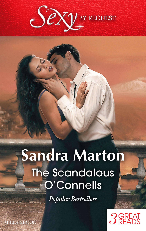 The Scandalous OConnells/Keir OConnells Mistress/The Sicilian Surrender/Claiming His Love-Child Sandra Marton