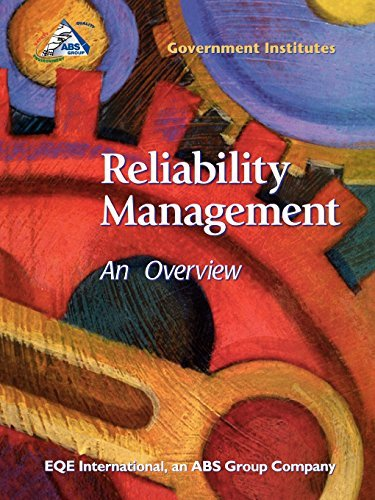 Reliability Management: An Overview  by  International Eqe