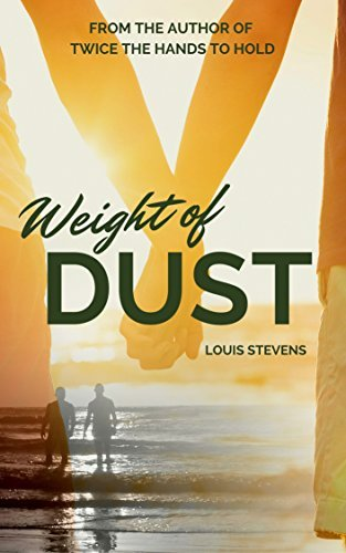 The Weight Of Dust  by  Louis Stevens