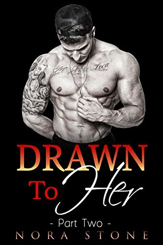 Drawn To Her 2 (Drawn To Her Series)  by  Nora Stone