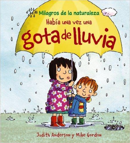 Habia Una Vez Una Gota De Lluvia / There Once Was A Raindrop (Varios / Various) Judith Anderson