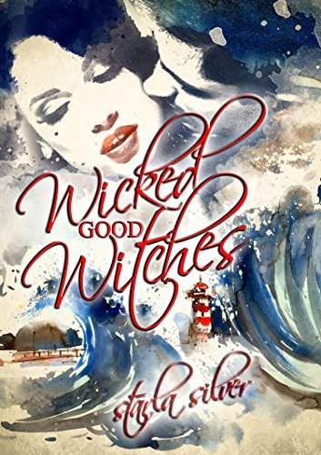 Wicked Good Witches Books 1-2: Duty, Romance, and Magic off the Coast of Maine. Starla Silver